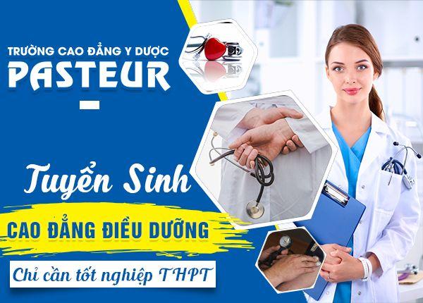 Trường Cao đẳng Y dược Pasteur tuyển sinh Cao đẳng Điều dưỡng năm 2020
