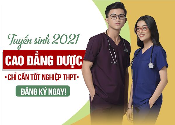 Tuyển sinh Cao đẳng Dược chính quy năm 2021 chỉ cần tốt nghiệp THPT