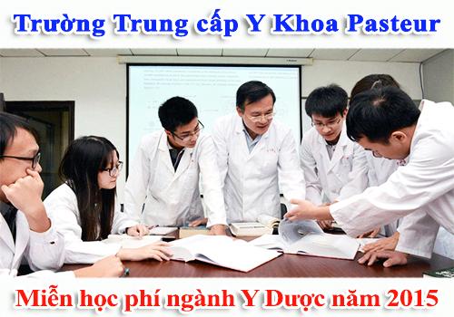trung-cap-y-khoa-pasteur-mien-hoc-phi-2015